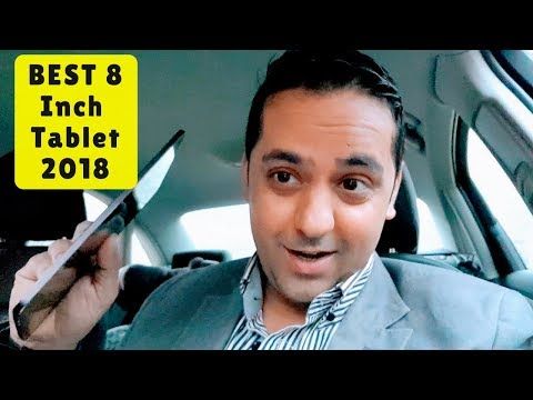 8 Inch - Best Android Tablet In 2018 By Tashify