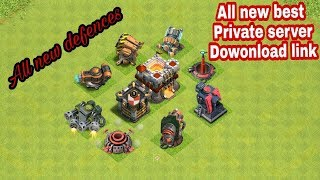 Clash of Clans | BEST Private Server download now| 2018 | COC New Defense | COC HACK 2018