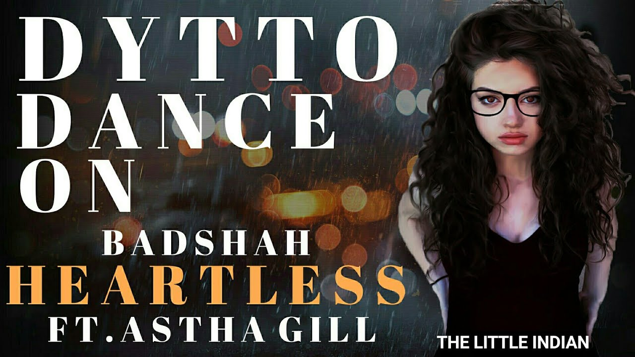 Download Dytto Dance On Heartless - Badshah ft. Aastha Gill | Gurickk G Maan | O.N.E. ALBUM | World Of Dance