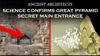 Science Confirms Great Pyramid Secret Main Entrance | Ancient Architects