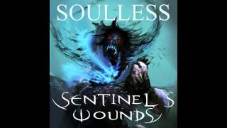Sentinels Wounds - Soulless