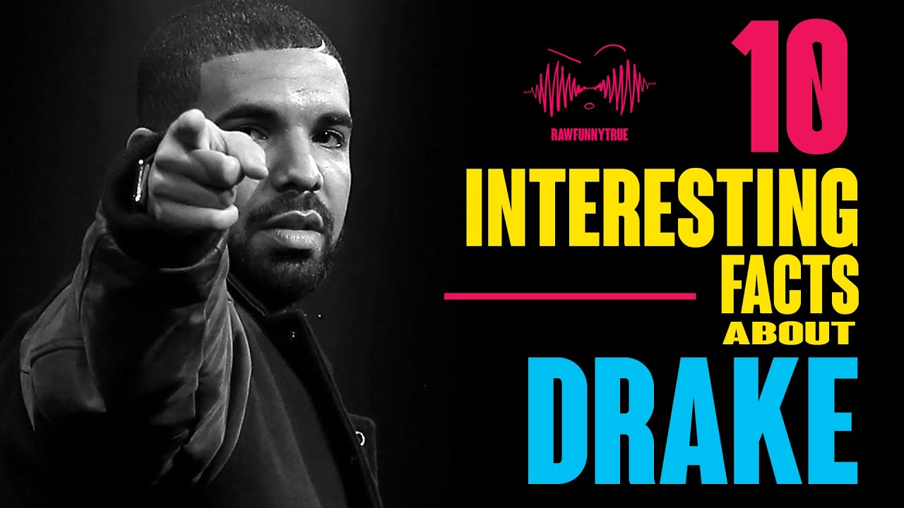 10 interesting facts about drake youtube