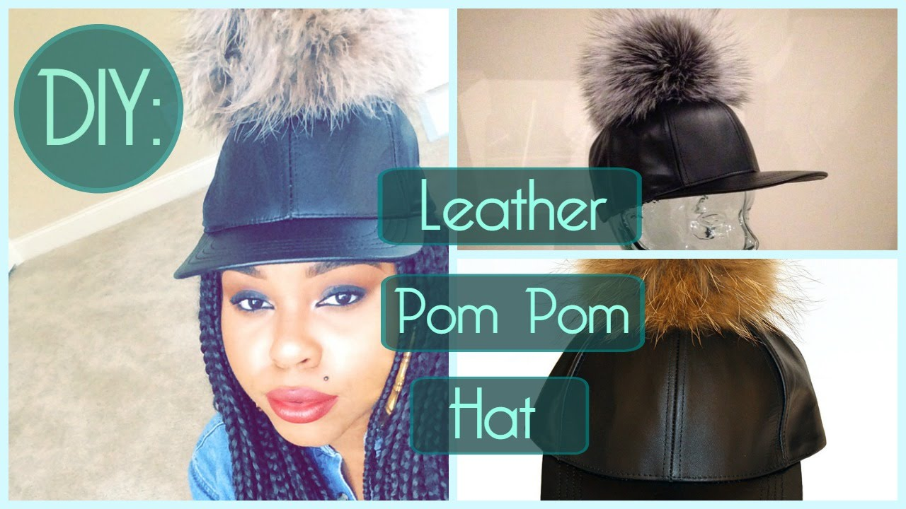 750ecd8de45 DIY  Leather Pom Pom Hat