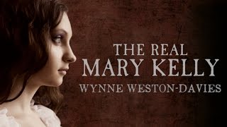 The Real Mary Kelly - The True Identity Of Jack The Ripper