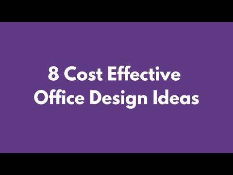 8 Cost Effective Ideas for Office Design on a Budget