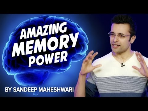 How to increase your Memory Power? By Sandeep Maheshwari I Latest 2017 Videos in Hindi for Students