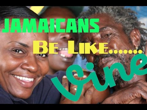 Funny Jamaican Videos Jamaicans Be Like Vine Compilation
