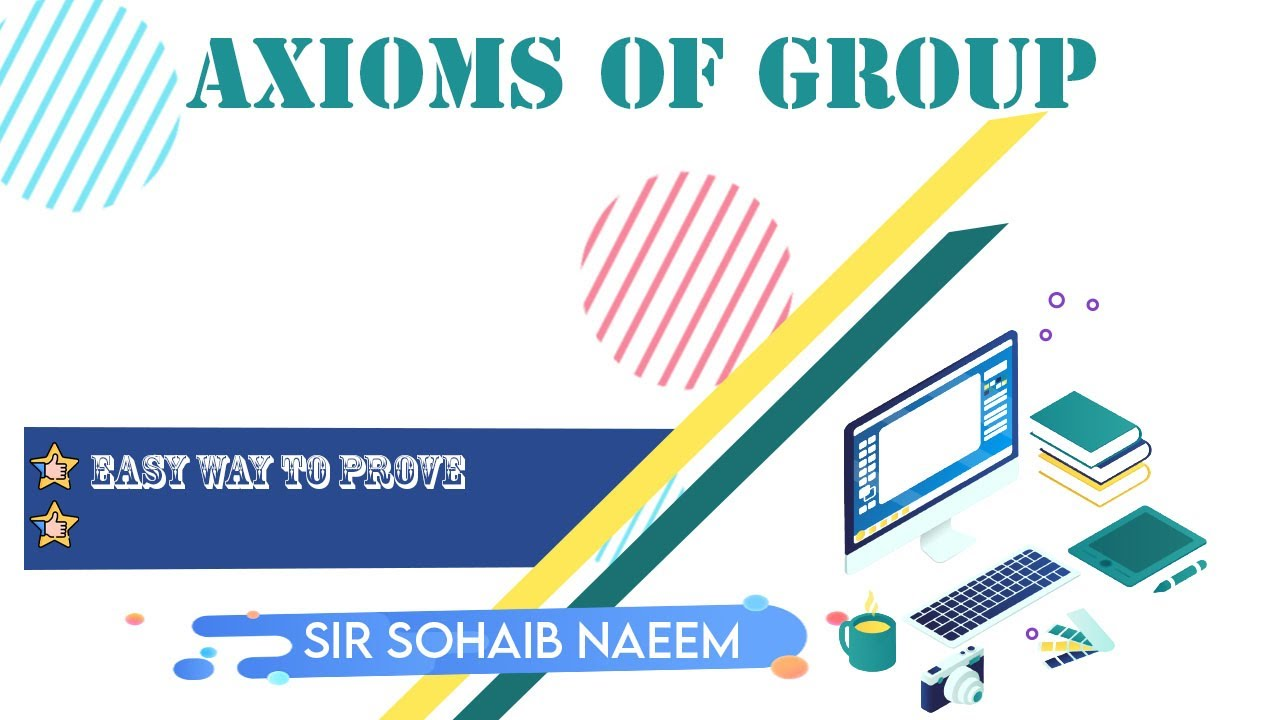 Download group theory lect no 1  Group Definition (expanded) - Abstract Algebra