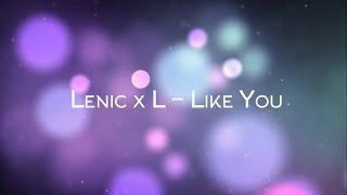 lenic x l like you kozoro something more vocal mix