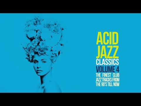 Acid Jazz Classics vol. 4 - Jazz Funk Soul Breaks Bossa Beats