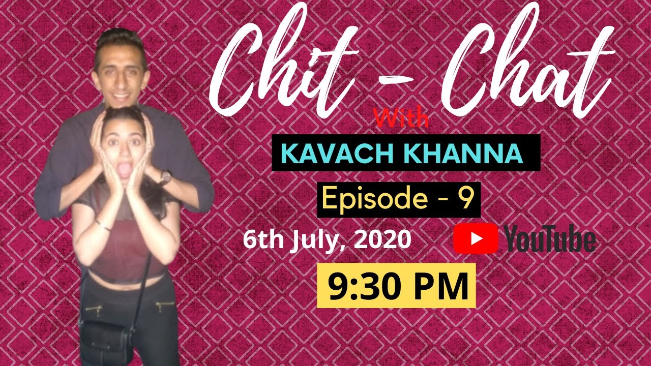 Apartment Life & Insane House Parties | Chit chat with Kavach Khanna | Episode 9