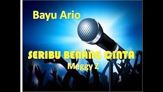 Karaoke SERIBU BENANG CINTA Meggy Z (Karaoke Tanpa Vokal )