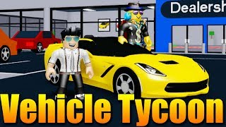 WE've FINISHED the CAR DEALSHOP and I HAVE A CORVETTU! 🔥😎 Roblox Vehicle Tycoon #2