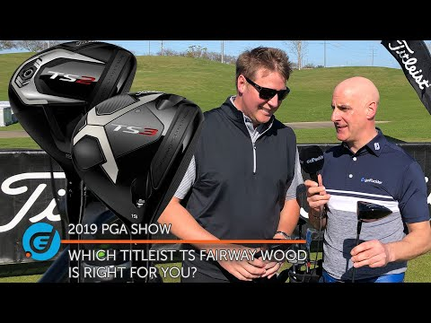 WHICH TITLEIST TS FAIRWAY WOOD IS RIGHT FOR YOU?
