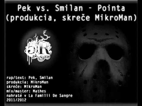Pek vs. Smilan - Pointa (produkcia, skreče DJ MikroMan)