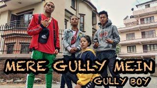 Mere gully mein | Gully boy | Dance choreography by Devraj rokaya