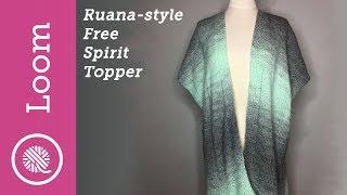 Loom Knit Ruana Style Free Spirit Topper (CC)
