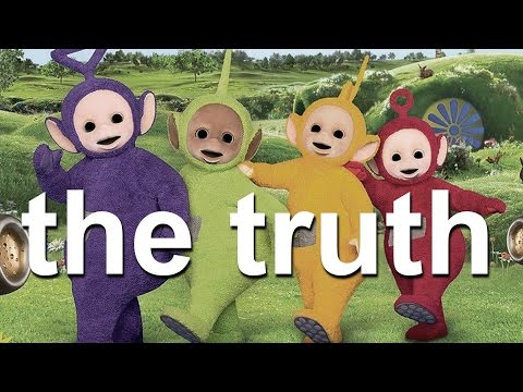 The Truth Behind Teletubbies