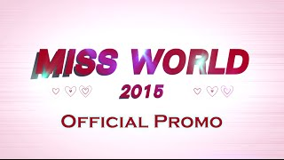 Miss World 2015 - Official Promo