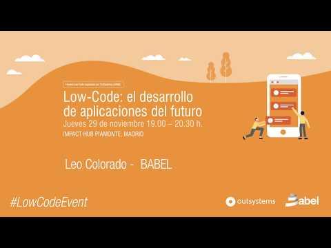 Low-Code el desarrollo del futuro: Leo Colorado BABEL