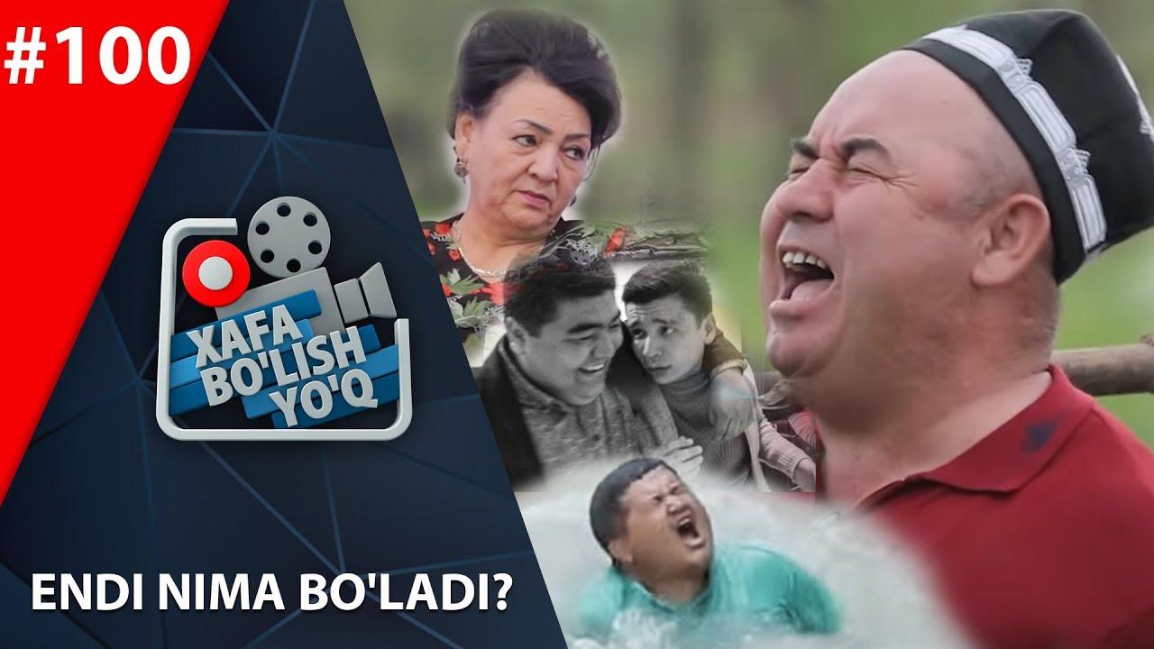 Xafa bo'lish yo'q 100-son ENDI NIMA BO'LADI? (28.12.2019)