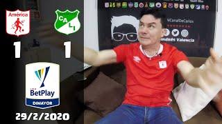 America de Cali 1 vs Deportivo Cali 1 | Reacciones | Liga BetPlay 2020