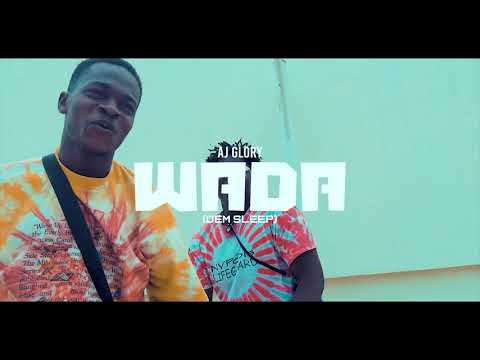 AJ GLORY WADA (Official Video)