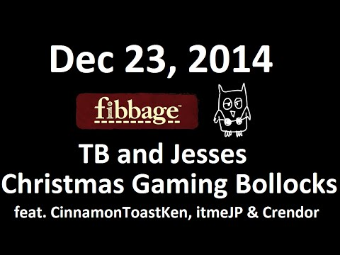 Dec 23, 2014: Part 2, Fibbage & Drawful. TB and Jesses Christmas Gaming Bollocks