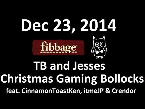 Dec 23, 2014: Part 2, Fibbage & Drawful. TB and Jesses Christmas Gaming Bollocks