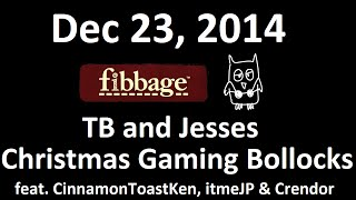 dec 23 2014 part 2 fibbage drawful tb and jesses christmas gaming bollocks