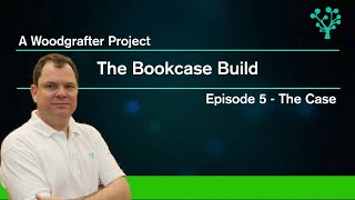 How to build a bookcase - Episode 5 - The Build
