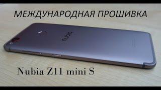 Международная прошивка ZTE Nubia Z11 mini S. НАКОНЕЦ-ТО!!!