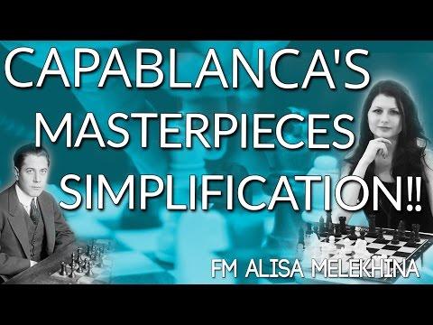 Capablanca's Masterpieces Simplification! FM Alisa Melekhina [Master Method]