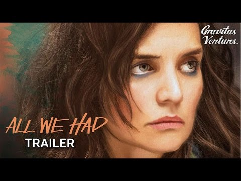 ALL WE HAD - Trailer