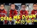 Download MATES - DRAG ME DOWN PARODIA MP3 song and Music Video