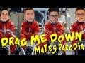 Mates drag me down parodia mp3