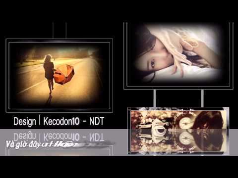 Free Styles proshow producer [Kecodon10] Lời Cuối Anh Viết - Chi Dân [Sub] HD