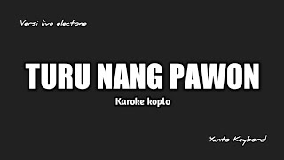 Download Lagu TURU NANG PAWON KARAOKE mp3