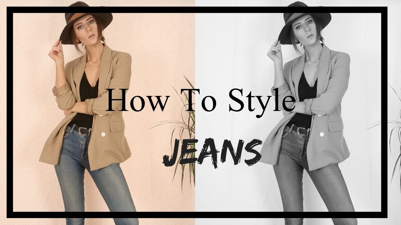 How To Style Jeans | Lookbook 2018