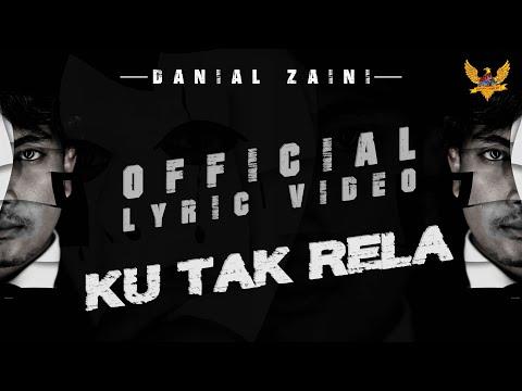 Danial Zaini - Ku Tak Rela (Official Lyric Video)