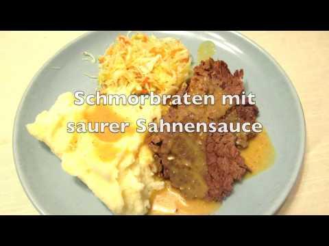 German Cuisine: Schmorbraten mit saurer Sahnensauce (Pot Roast & gravy)