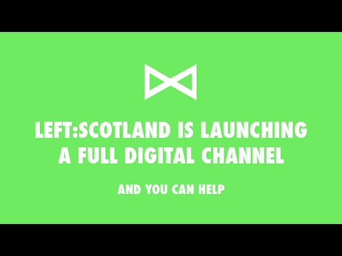 Left:Scotland is Launching a Full Digital Channel