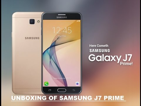 Hindi ह न द Unboxing Of Samsung J7 Prime 2016 Indian