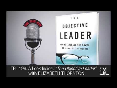 The Objective Leader by Elizabeth Thornton TEL 198