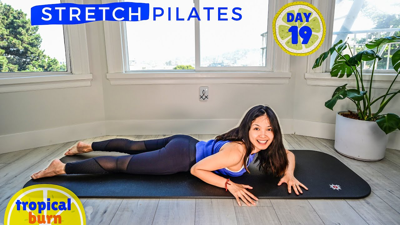 FULL BODY STRETCH || Day 19 🍍 30 Days of Pilates Workout Series * TROPICAL BURN