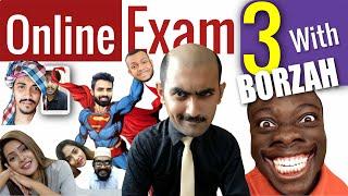Online Exam Part 3 | with @Borzah