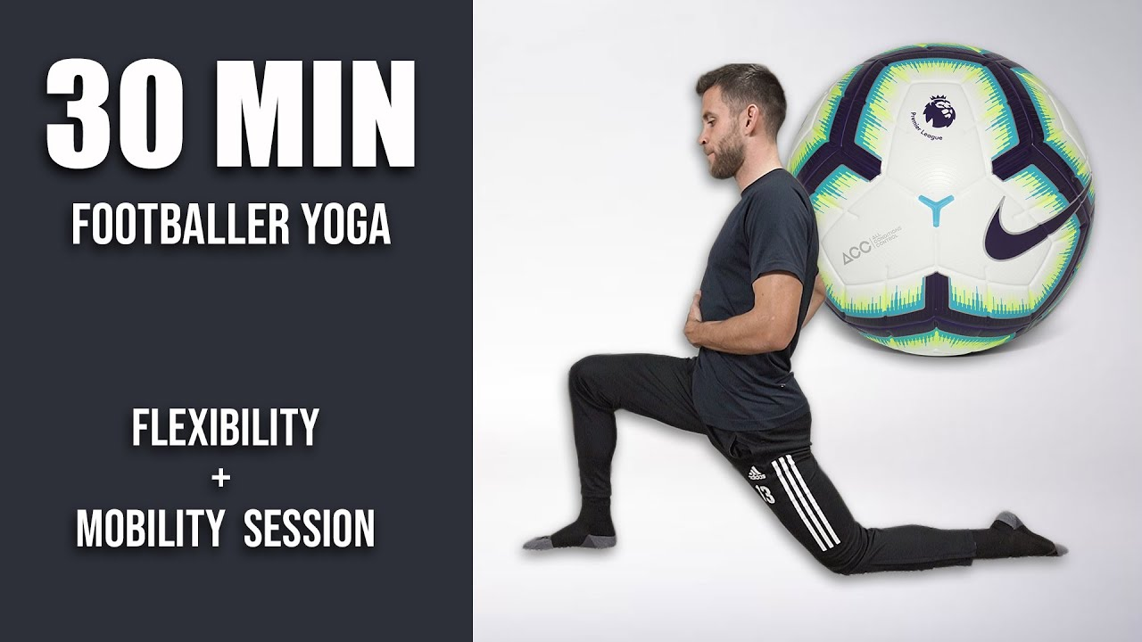 Pro Footballer's Full Deep Stretch and Yoga Routine   30 Minute Yoga for Soccer Players