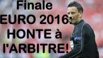 Finale EURO 2016: HONTE à l'ARBITRE Mark Clattenburg! France - Portugal (main Eder Koscielny)