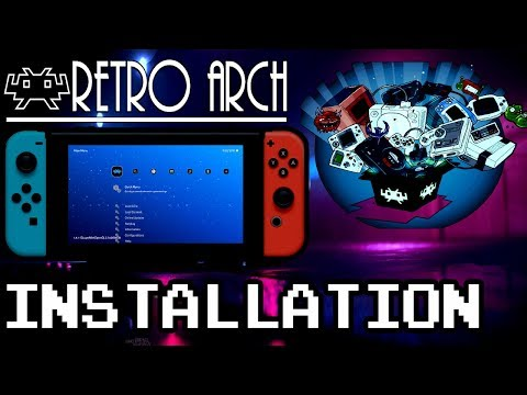 HOW TO INSTALL RetroArch 1.7.5 for NINTENDO SWITCH ( .NSP & .NRO ) DOWNLOAD