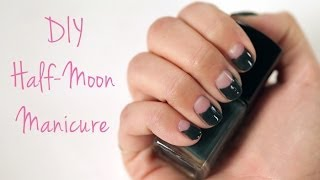 Half-Moon Manicure Tutorial | Lazy Girls' Guide to Beauty